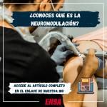 ¿Conoces que es la neuromodulación?